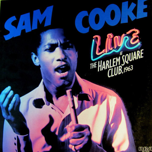 Sam Cooke - Live at the Harlem Square Club (1963)