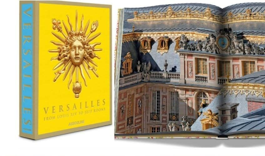 Versailles: From Louis XIV to Jeff Koons — Coffee Table Books
